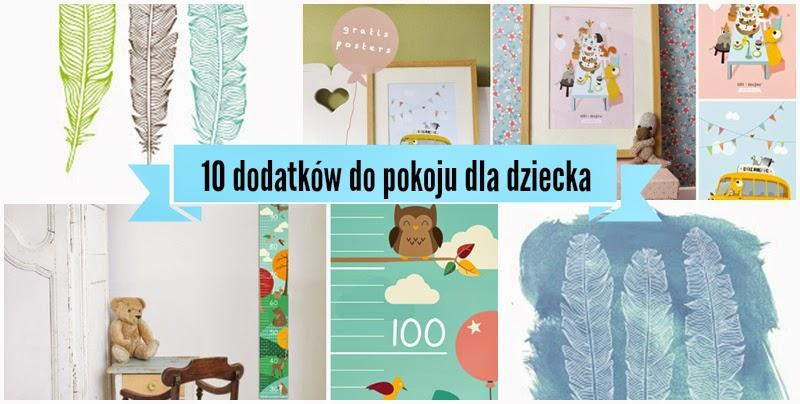 10 Darmowych Dodatków Do Pokoju Dziecka Kiedy Mama Nie śpi